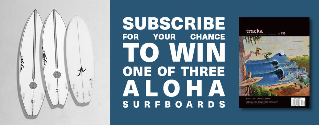 Subscribe for your chance to win one of three Aloha surfboards